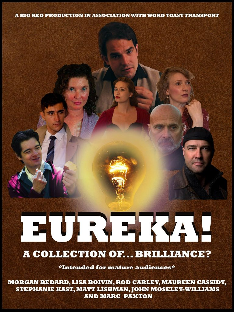 The poster for Eureka! presented by Big Red Productions in Association with Word Toast Transport.